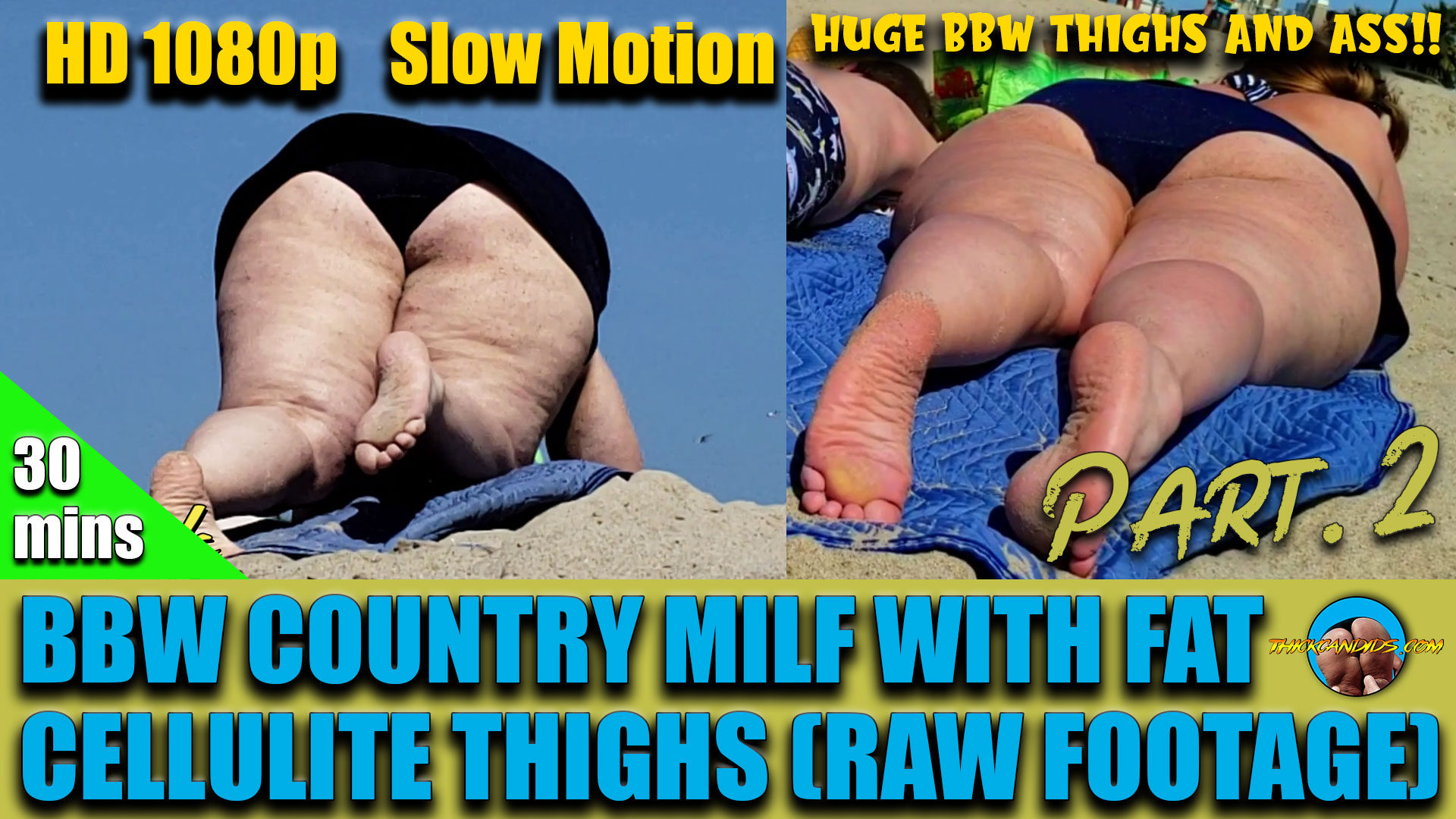 BBW-COUNTRY-MILF-WITH-FAT-CELLULITE-THIGHS-(30mins)-(RAW-FOOTAGE)-Part.-2