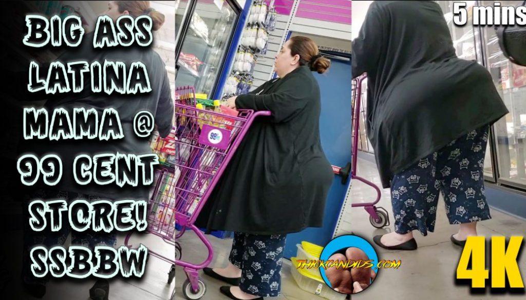 Big-Ass-Latina-MAMA-@-99-cent-store!-SSBBW