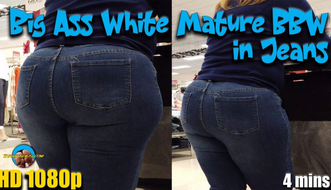 Big-Ass-White-Mature-BBW-in-Jeans