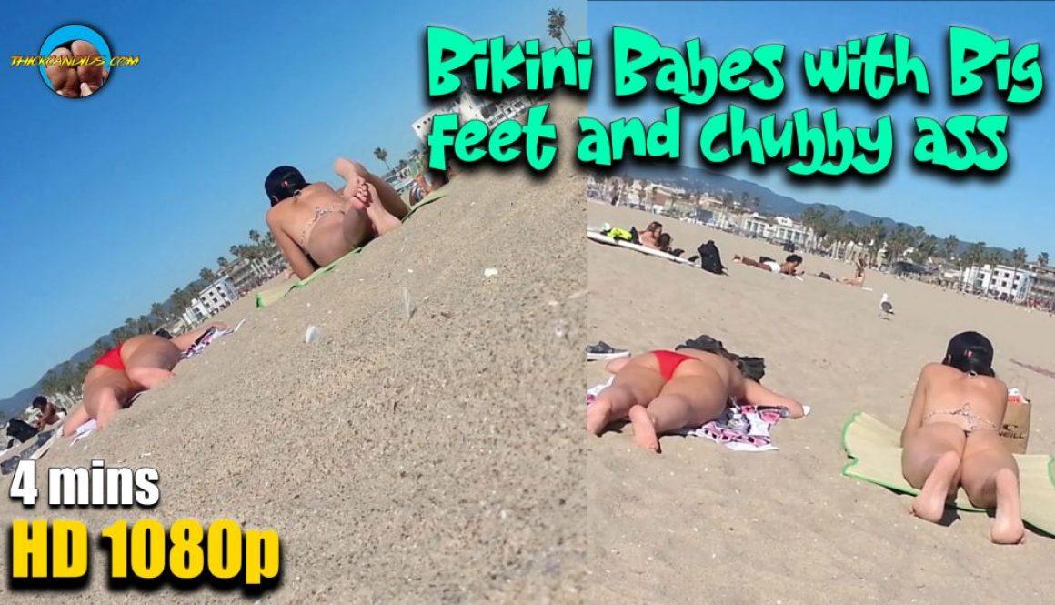 Bikini-Babes-with-Big-feet-and-chubby-ass