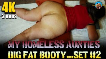 My-Homelessaunties-Big-Fatbooty...Set-#2