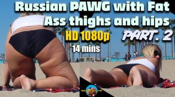 Russian-PAWG-with-Fat-Ass-thighs-and-hips-Part