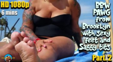 BBW-PAWG-from-Brooklyn-with-sexy-feet-and-Saggy-tits-part
