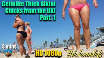Cellulite-Thick-Bikini-Chicks-from-the-UK!-Part.-1