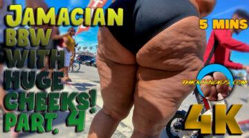 Jamaican-BBW-with-Huge-Cheeks!-part.-4
